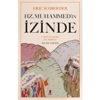 Hz. Muhammed'İn İzinde