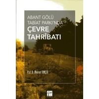 Abant Gölü Tabiat Parkı'Nda: Çevre Tahribatı