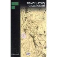 Osmanlı'nın Gezginleri