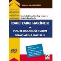 İdari Yargı Hakimlik ve Maliye Bakanlığı Kurum Sınavlarına Hazırlık