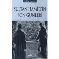 Sultan Hamid'in Son Günleri