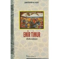 Emir Timur - Şerefüddin Ali Yezdi