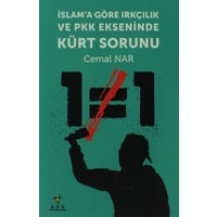 İslam'a Göre Irkçılık ve PKK Ekseninde Kürt Sorunu