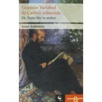 Gomidas Vartabed ile Çankırı Yollarında