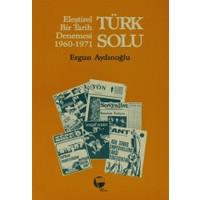 Türk Solu Eleştirel Bir Tarih Denemesi 1960-1971