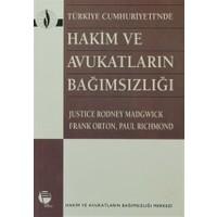 Türkiye Cumhuriyeti'nde Hakim ve Avukatların Bağımsızlığı