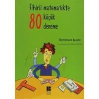 Sihirli Matematikte 80 Küçük Deneme
