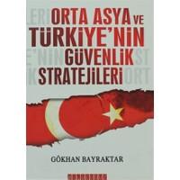 Orta Asya ve Türkiye'nin Güvenlik Stratejileri