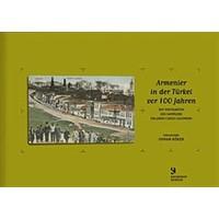 Armenier in der Türkei vor 100 Jahren Mit Postkarten des Sammlers Orlando Carlo Calumeno