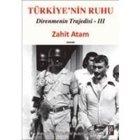 Türkiye'nin Ruhu - Direnmenin Trajedisi 3. Kitap