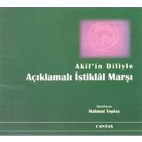 Akif'in Diliyle Açıklamalı İstiklal Marşı