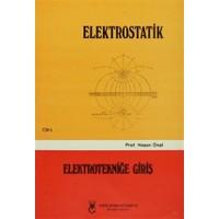 Elektrostatik Cilt: 1 Elektrotekniğe Giriş