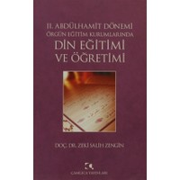 2. Abdülhamit Dönemi Örgün Eğitim Kurumlarında Din Eğitimi ve Öğretimi