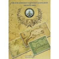 Türk Seyir, Hidrografi ve Oşinografi Çalışmalarının 1909 Öncesi ve Tarihi