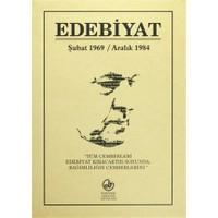 Edebiyat (Şubat 1969 - Aralık 1984)