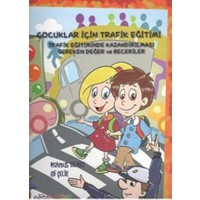 Çocuklar İçin Trafik Eğitimi - Ali Çelik
