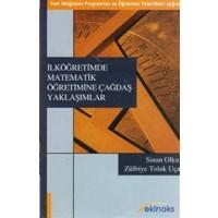 İlköğretimde Matematik Öğretimine Çağdaş Yaklaşımlar