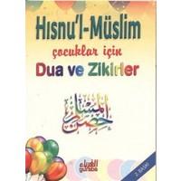 Hısnu'l-Müslim - Çocuklar için Dua ve Zikirler