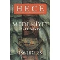 Hece Aylık Edebiyat Dergisi Medeniyet Özel Sayısı :24 - 186/187/188