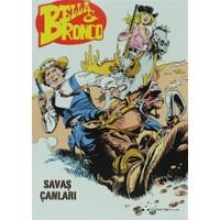 Bella ve Bronco Sayı: 3 Savaş Çanları / Kızgın Kumlar