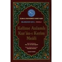 Kelime Anlamlı Kur'an-ı Kerim Meali Orta Boy Bilg. Hattı Kod: 051