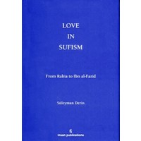 Love In Sufism: From Rabia to Ibn al-Farid