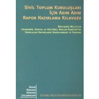 Sivil Toplum Kuruluşları İçin Adım Adım Rapor Hazırlama Kılavuzu