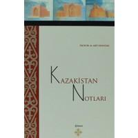 Kazakistan Notları