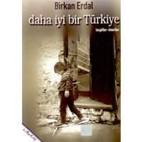 Daha İyi Bir Türkiye Tespitler-Öneriler