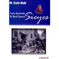 Sieyes Fransız Devriminde Bir Başrol Oyuncusu