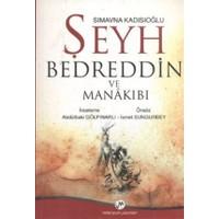 Sımavna Kadısıoğlu Şeyh Bedreddin ve Menakıbı