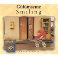 Smiling / Gülümseme