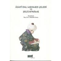 Asafi Dal Mehmed Çelebi ve Şeca'atname (CD'li)