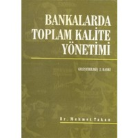 Bankalarda Toplam Kalite Yönetimi