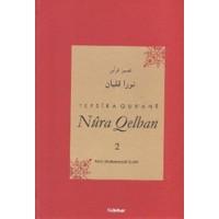 Tefsira Qur'ane Nura Qelban Cilt: 2