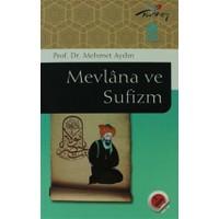 Mevlana ve Sufizm