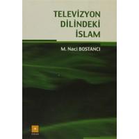 Televizyon Dilindeki İslam