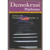 Türkiye'de Tarikatlar ve Cemaatler 2 - Demokrasi Platformu Sayı: 7