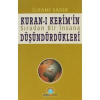 Kuran-ı Kerim'in Sıradan Bir İnsana Düşündürdükleri