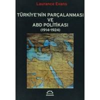 Türkiye'nin Parçalanması ve ABD Politikası