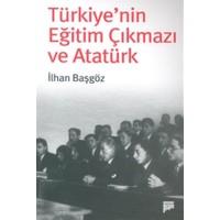 Türkiye'nin Eğitim Çıkmazı ve Atatürk