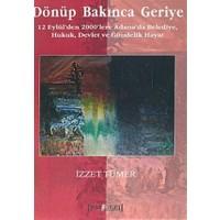 Dönüp Bakınca Geriye 12 Eylül'den 2000'lere Adana'da Belediye, Hukuk, Devlet ve Gündelik Hayat