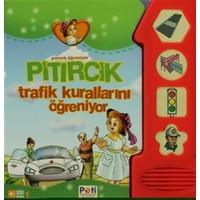 Pıtırcık Trafik Kurallarını Öğreniyor