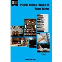PDR'de Kaynak Tarama ve Rapor Yazma - Diğdem Müge Siyez