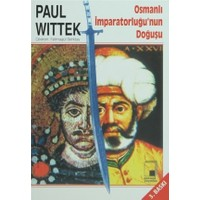 Osmanlı İmparatorluğu'nun Doğuşu