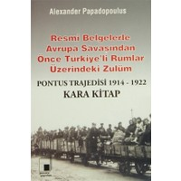 Pontus Trajedisi 1914 - 1922 Kara Kitap