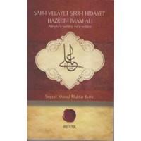 Şah-ı Velayet Sırr-ı Hidayet Hazreti-i İmam Ali