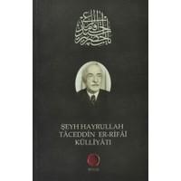 Şeyh Hayrullah Taceddin er-Rifai Külliyatı