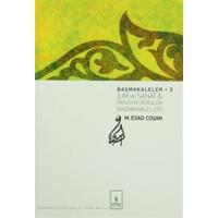 Başmakaleler 3 - İlim ve Sanat ve Panzehir Dergileri Başmakaleleri