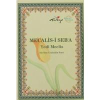 Mecalis'i Seb'a / Yedi Meclis